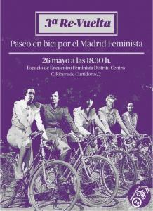 Cartel de la tercera re-vuelta. Paseo en bici por el Madrid feminista
